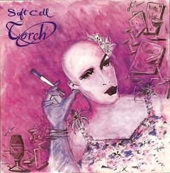 "Soft Cell - Torch (7"" vinil)"