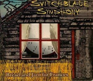 SWITCHBLADE SYMPHONY - BREAD AND JAM FOR FRANCES (CD)