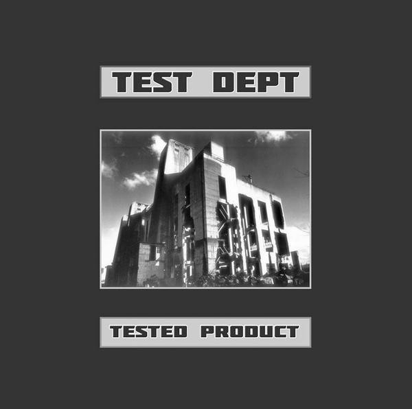 TEST DEPT. - TESTED PRODUCT (VINIL)