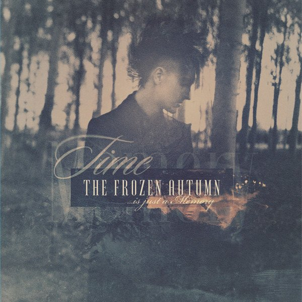 FROZEN AUTUMN, THE - TIME IS JUST A MEMORY (VINIL)