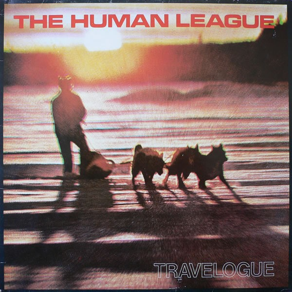HUMAN LEAGUE, THE - TRAVELOGUE (VINIL)