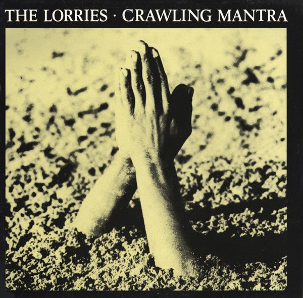 THE LORRIES - CRAWING MANTRA (VINIL)