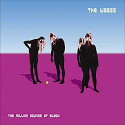 THE WEEGS - THE MILLION SOUNDS OF BLACK (VINIL + CD)