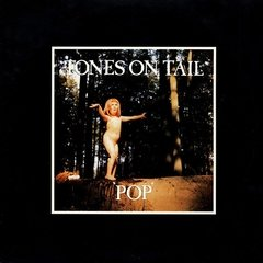 Tones on Tail - Pop (vinil)