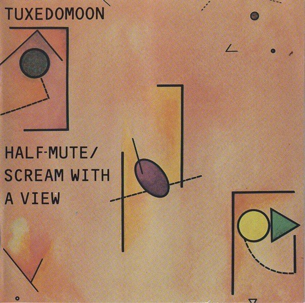 Tuxedomoon - Half Mute / Scream With a..(cd)
