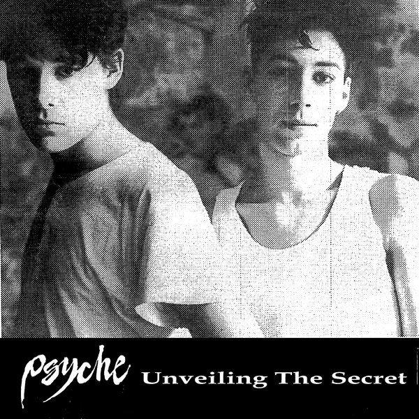 PSYCHE - UNVELING THE SECRET (VINIL)