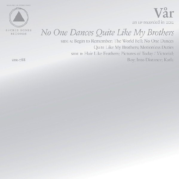 Vär - No One dances Quite Like My Brothers (cd)