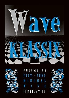 Compilation - Wave Klassix Volume 2 (cd)