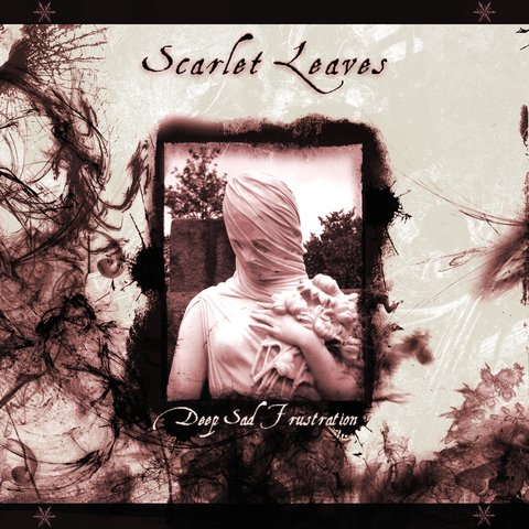 Scarlet Leaves - Deep Sad Frustration (cd)