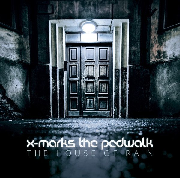 X-Marks The Pedwalk - The House Of Rain (cd)