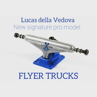 Trucks Skate Flyer Pro Model Lucas della Vedova 149 mm
