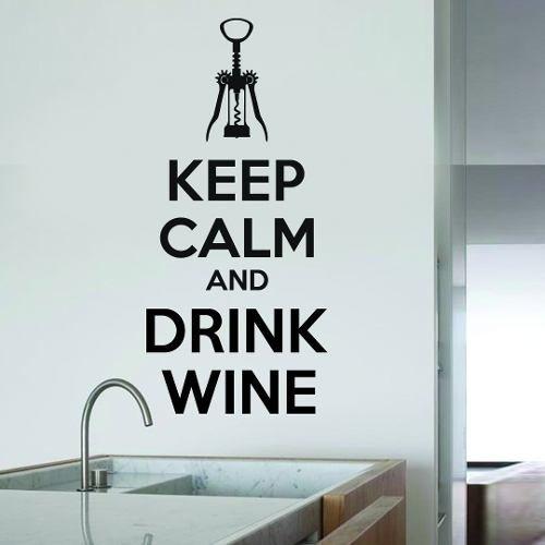 Vinilo Decorativo Frases Cocina Keep Calm And Drink Wine