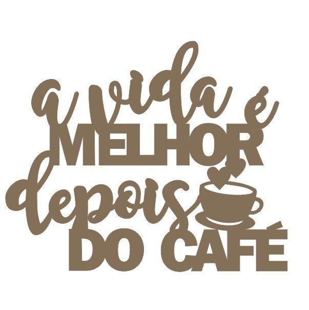 Frase A Vida Depois Do Café