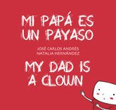 My dad is a clown - Mi papá es un payaso
