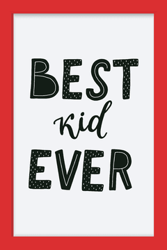 Quadro Best Kid Ever - Arteira Design