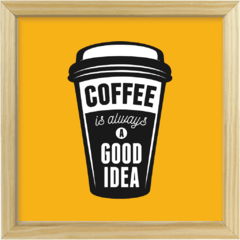 Imagem do Quadro Coffee Is Good Idea #2