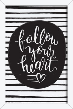 Quadro Follow your Heart #1 - comprar online
