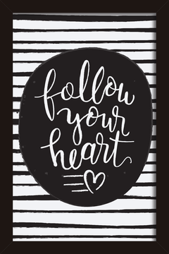 Quadro Follow your Heart #1 - Arteira Design