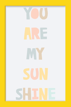 Imagem do Quadro You are my Sunshine