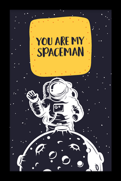 Quadro You are my Spaceman #1 - loja online