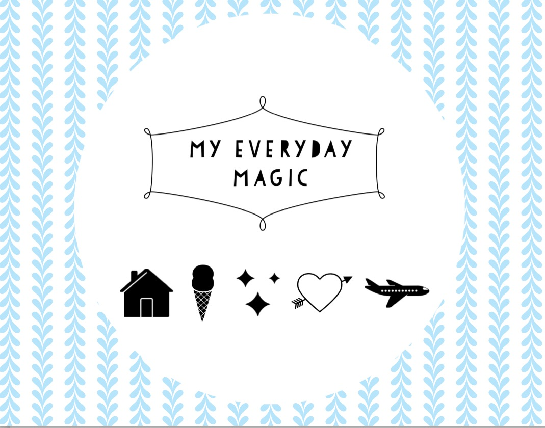 My Everyday Magic