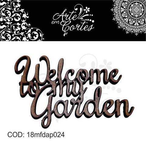 Aplique MDF 3mm - Texto Welcome my Garden - 18mfdap024 - comprar online