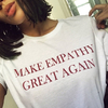 Remera Unisex Clásica Make Empathy Great Again