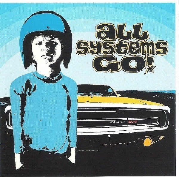 ALL SYSTEMS GO - S/T