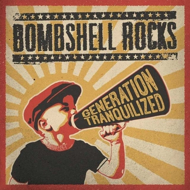 BOMSHELL ROCKS - GENERATION TRANQUILIZED