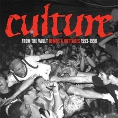 CULTURE - FROM THE VAULT DEMOS & OUTTAKES 1993-1998