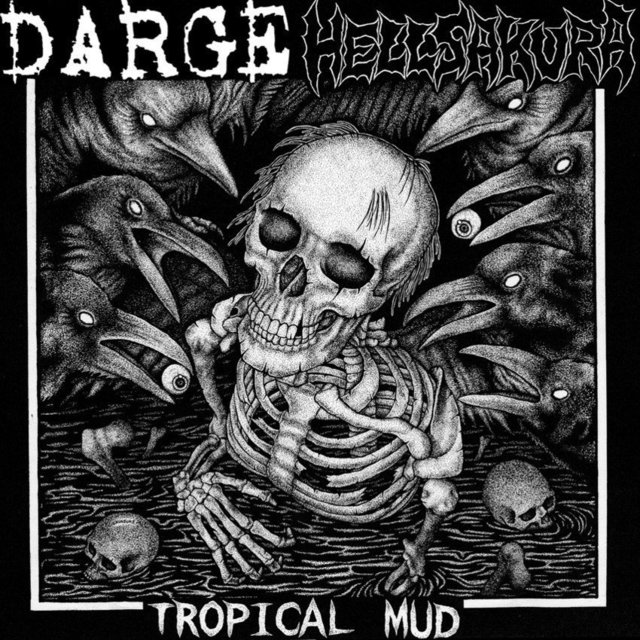 DARGE/HELLSAKURA - TROPICAL MUD