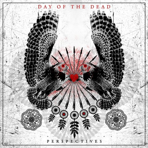 DAY OF THE DEAD - PERSPECTIVES