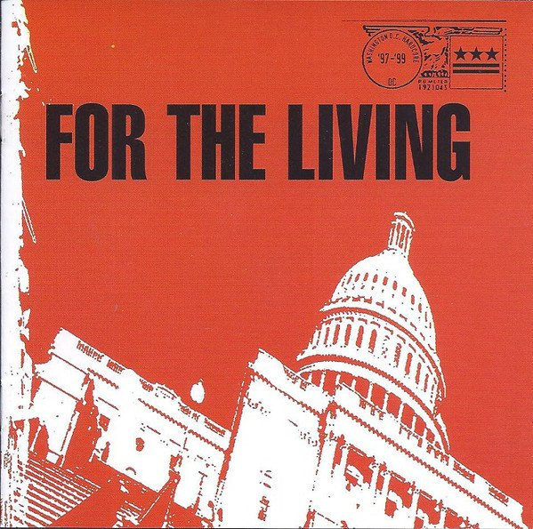 FOR THE LIVING - WORTH HOLDING ONTO