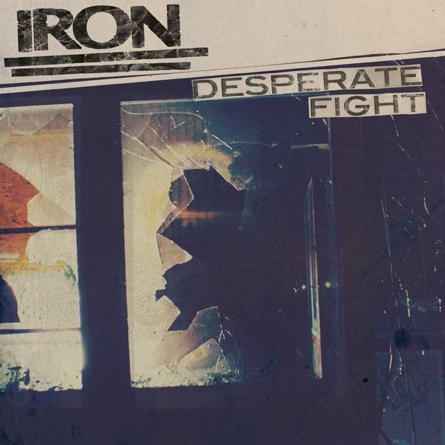 IRON - DESPERATE FIGHT