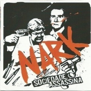 NARK - SOCIEDADE ASSASSINA