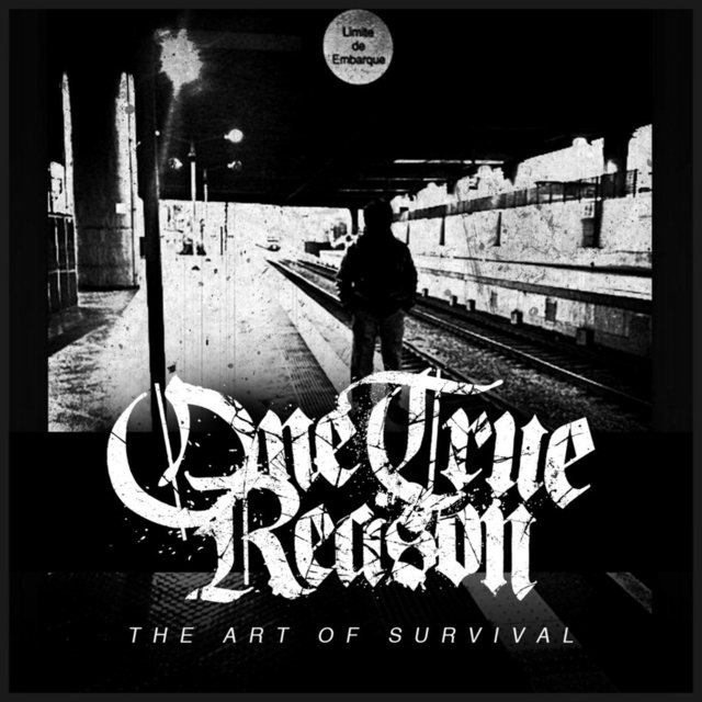 ONE TRUE REASON - THE ART OF SURVIVAL