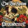 ONE TRUE REASON/PROVIDENCE - KINGS CAN FALL