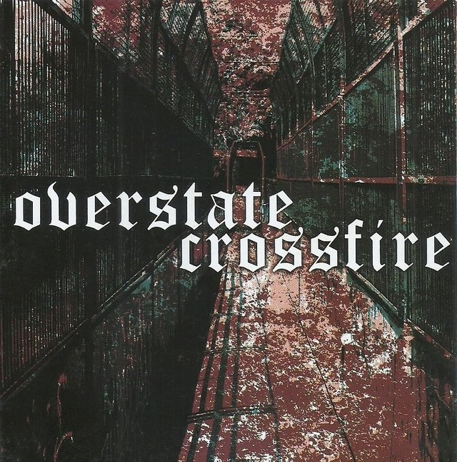 OVERSTATE/CROSSFIRE - SPLIT