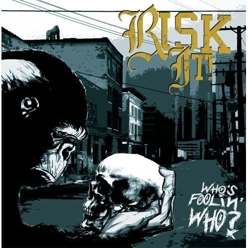 RISK IT! - WHOS FOOLIN WHO?