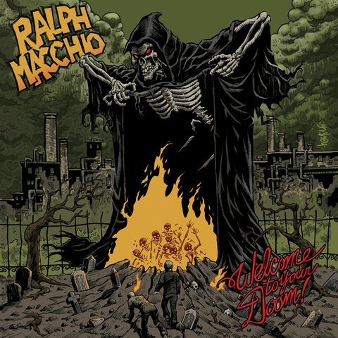 RALPH MACCHIO - WELCOME TO YOUR DOOM