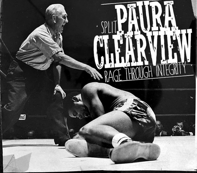 PAURA/CLEARVIEW - RAGE THROUGH INTEGRITY