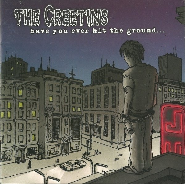 THE CRETINS - HAVE YOU EVER HIT THE GROUND
