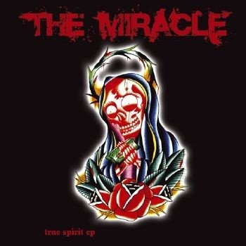 THE MIRACLE - TRUE SPIRIT