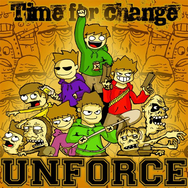 UNFORCE - TIME FOR CHANGE