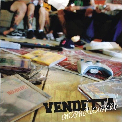 VENDETTA - INCONDICIONAL