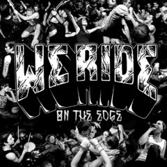 WE RIDE - ON THE EDGE