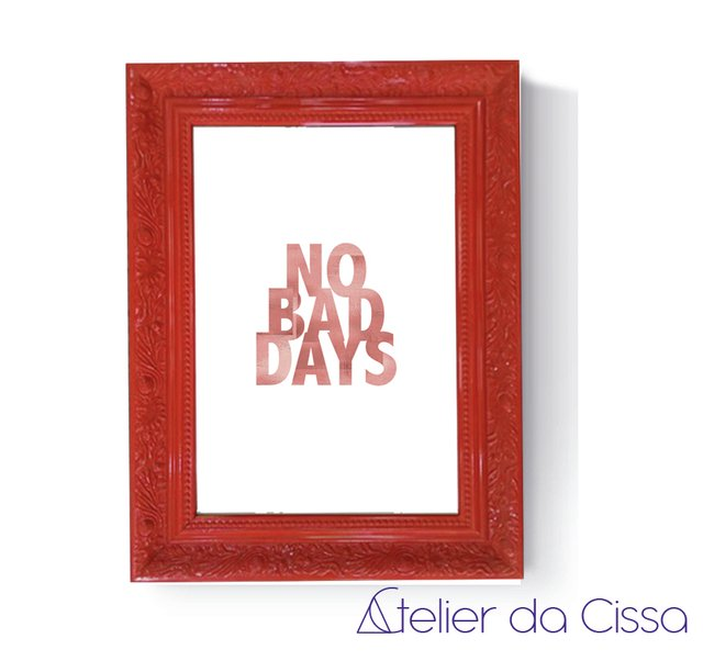 -- No Bad Days Rose  -- A partir de na internet