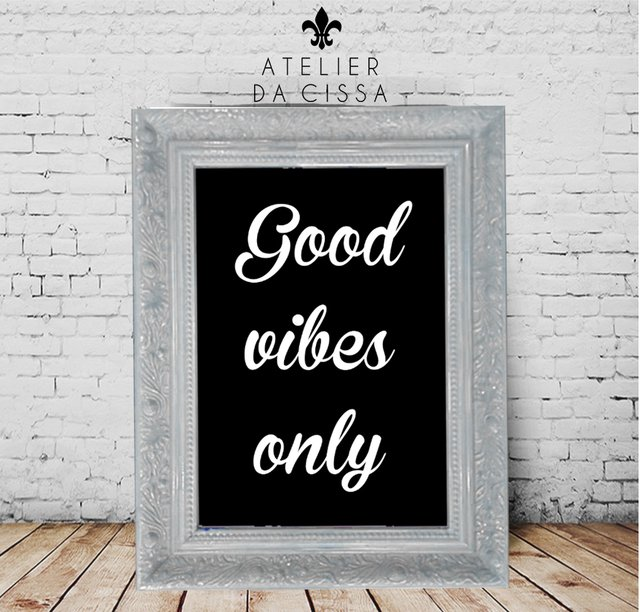 -- Good Vibes Only (Fundo Preto)  -- A partir de na internet