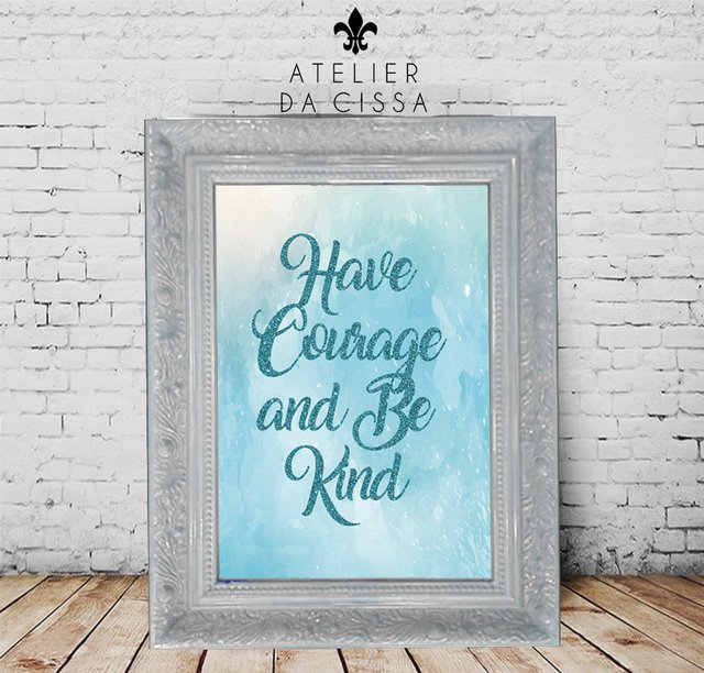 -- Have Courage  -- A partir de