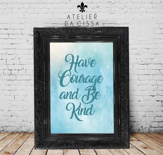 -- Have Courage  -- A partir de - comprar online